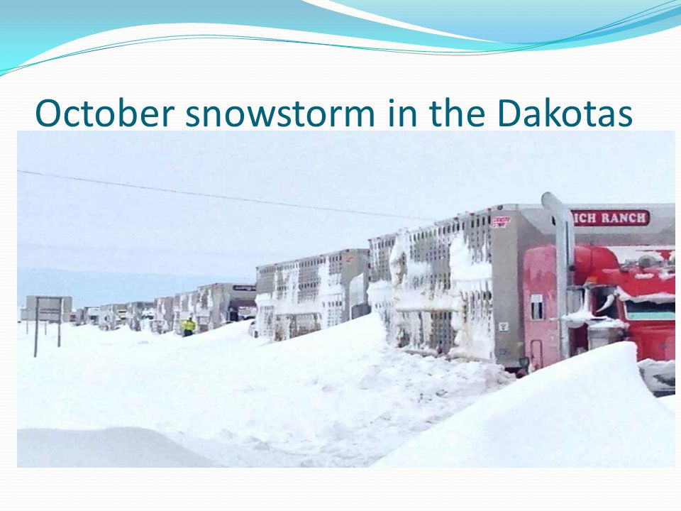 October snowstorm in the Dakotas