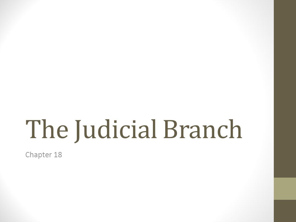 Finally, the third Branch of Government: Judicial Branch 2014