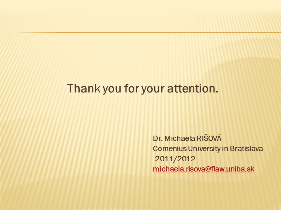 Thank you for your attention. Dr.