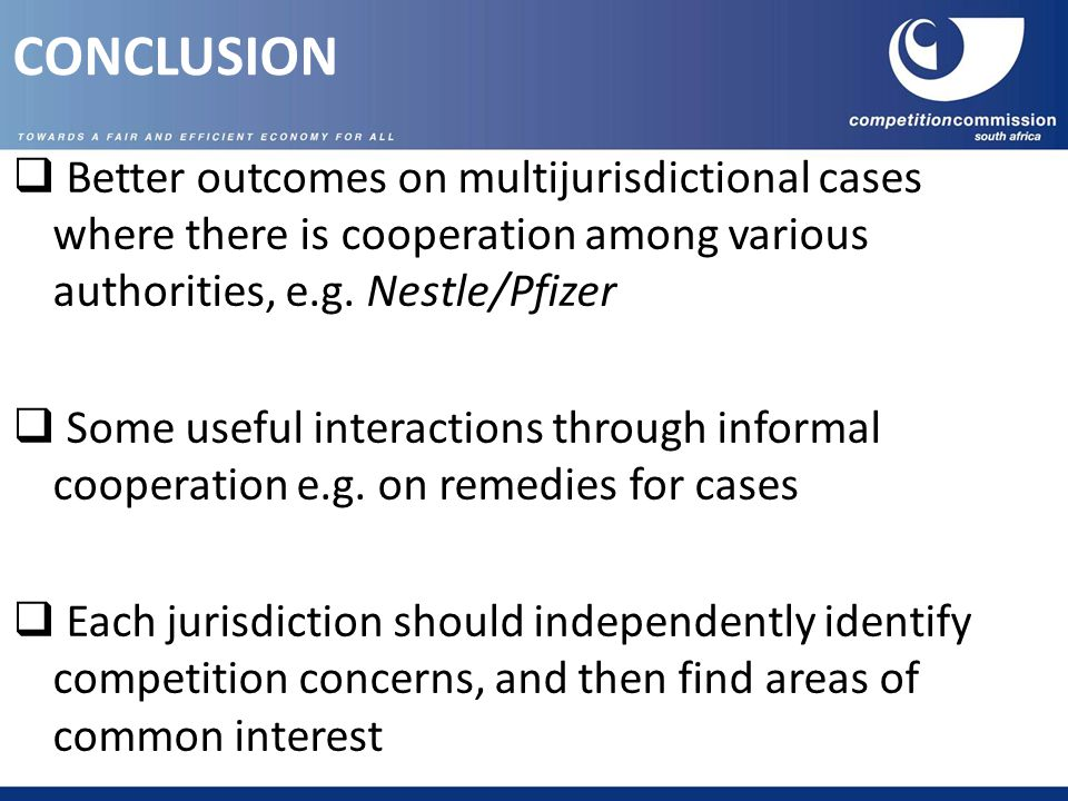  Better outcomes on multijurisdictional cases where there is cooperation among various authorities, e.g.
