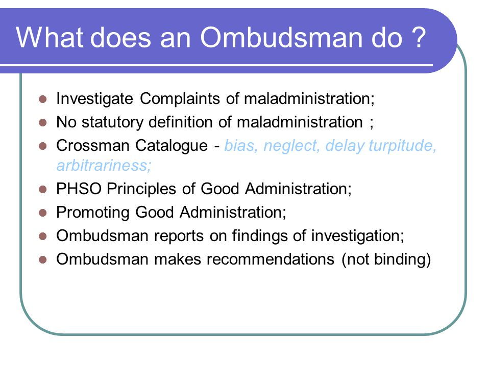 What does an Ombudsman do .