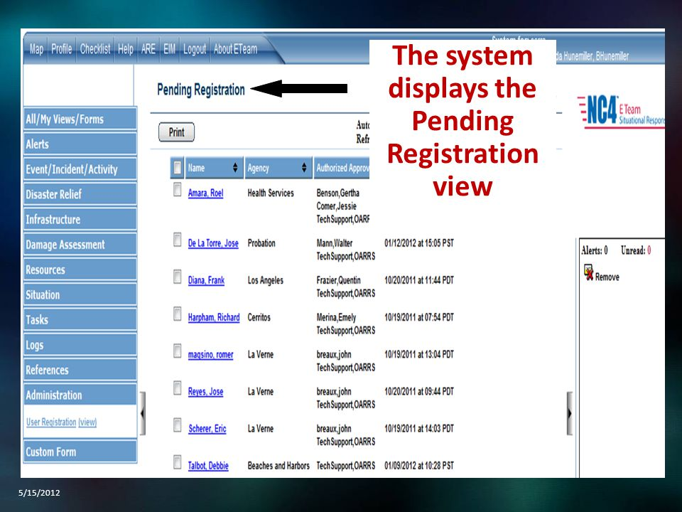 The system displays the Pending Registration view 5/15/2012