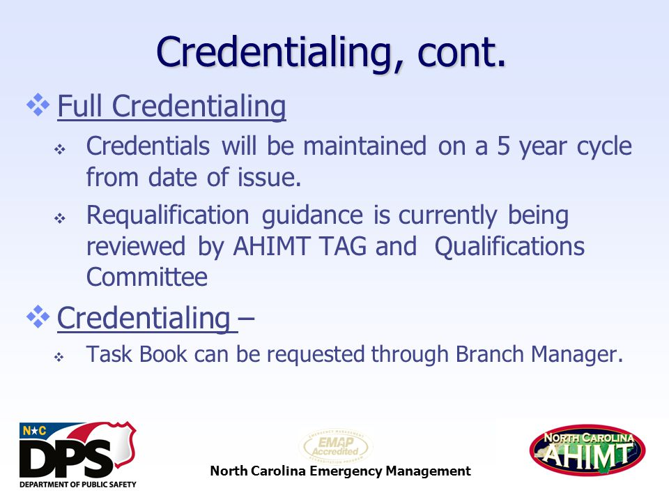 North Carolina Emergency Management Credentialing, cont.