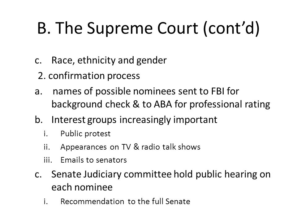 B. The Supreme Court (cont'd) c.Race, ethnicity and gender 2.