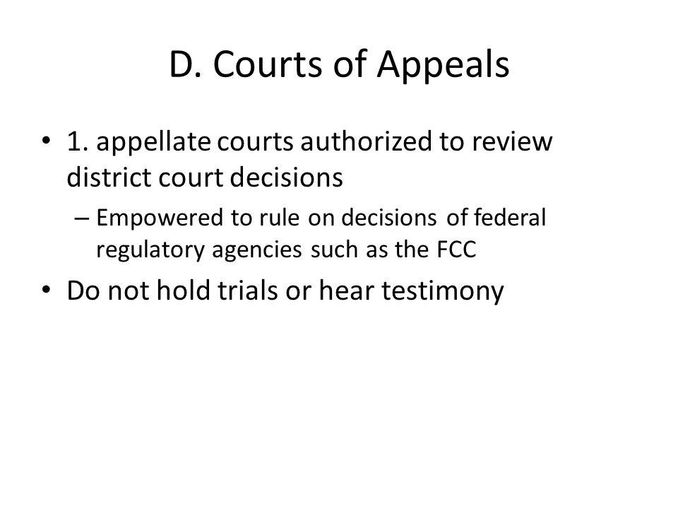 D. Courts of Appeals 1.