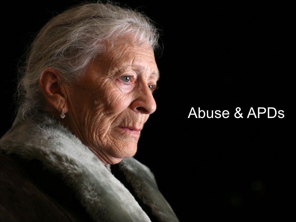Abuse & APDs