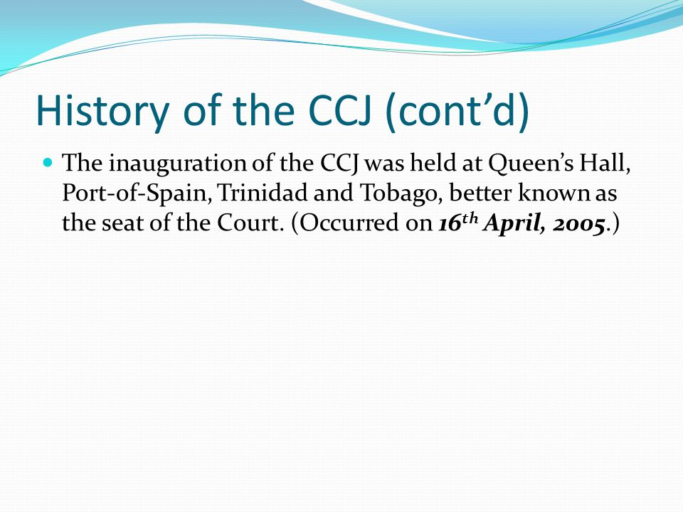 Role of the CCJ The CCJ exercises both an appellate and an original jurisdiction.