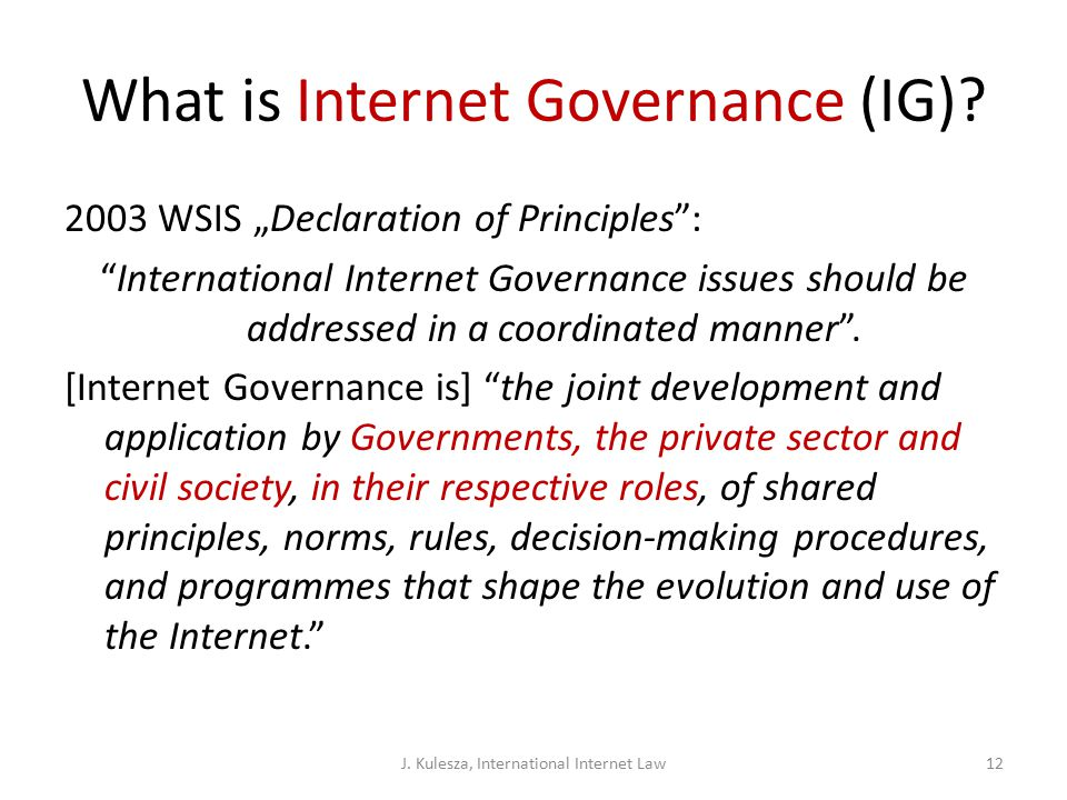 What is Internet Governance (IG).