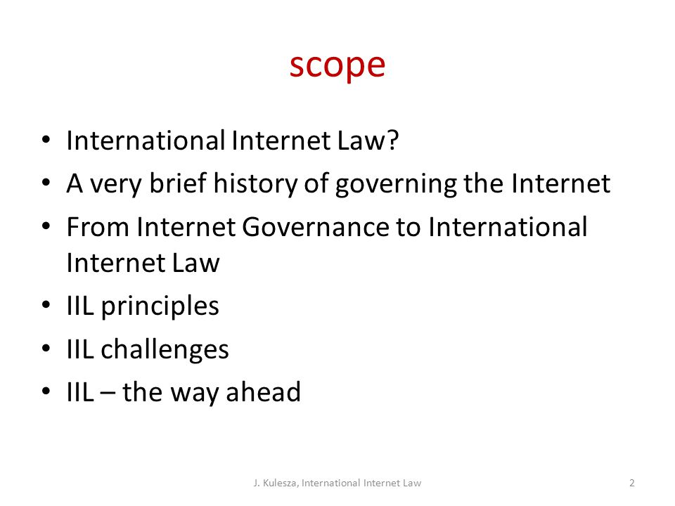 scope International Internet Law.