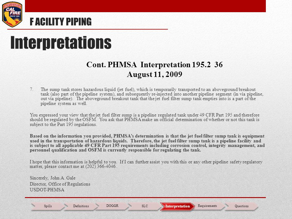 Cont. PHMSA Interpretation 195.2 36 August 11, 2009 7.The sump tank stores hazardous liquid (jet fuel), which is temporarily transported to an abovegr
