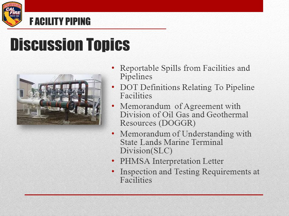 Reportable Spills from Facilities and Pipelines DOT Definitions Relating To Pipeline Facilities Memorandum of Agreement with Division of Oil Gas and G