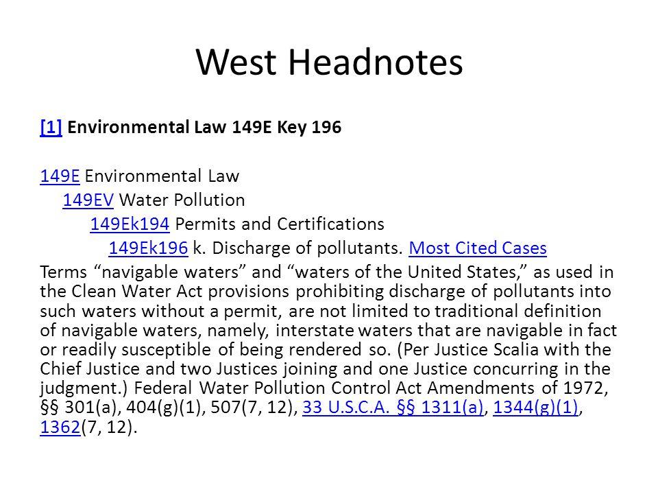 West Headnotes [1][1] Environmental Law 149E Key 196 149E149E Environmental Law 149EV Water Pollution149EV 149Ek194 Permits and Certifications149Ek194