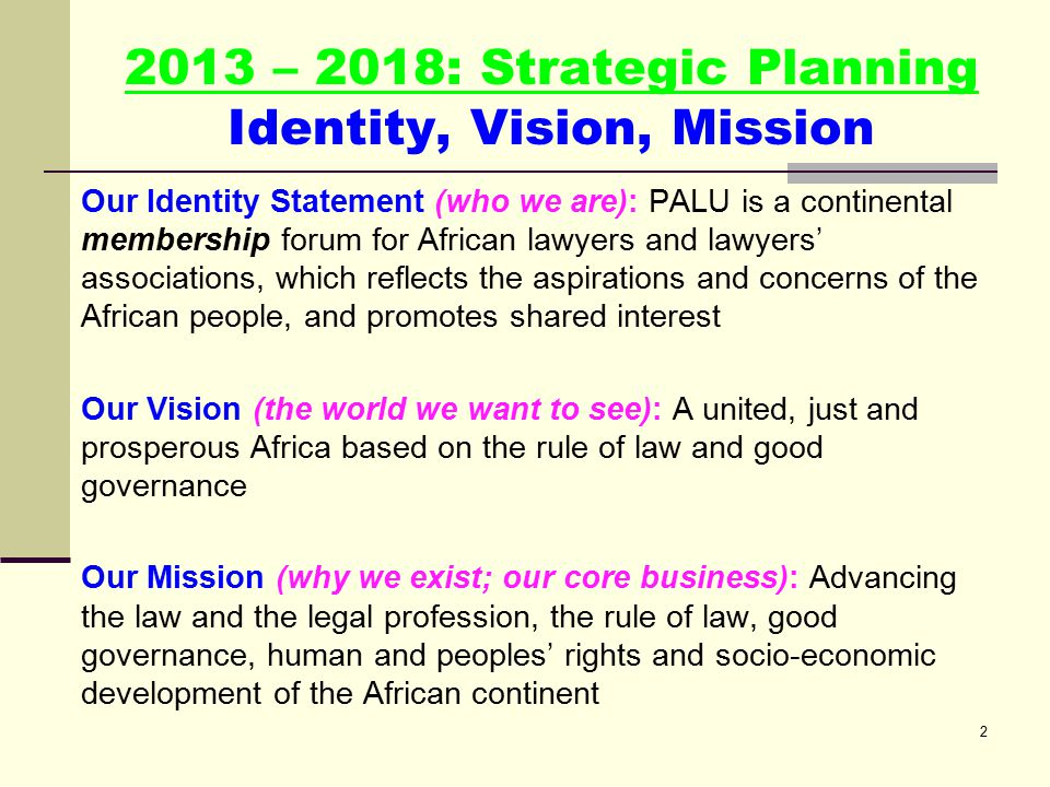 www.lawyersofafrica.org Pan African Lawyers Union Working with the regional and national lawyers associations and individual lawyers to develop the law and legal practice in Africa, and to steer the emerging governance, human rights, peace and security architecture in Africa General Assembly All corporate and individual members Council 5 regional and 54+ national lawyers' associations 3