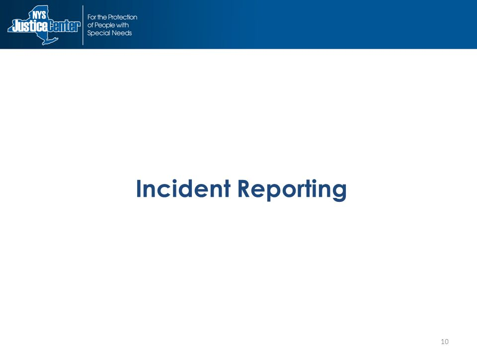 10 Incident Reporting