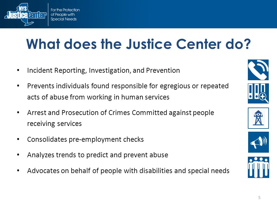 What does the Justice Center do.