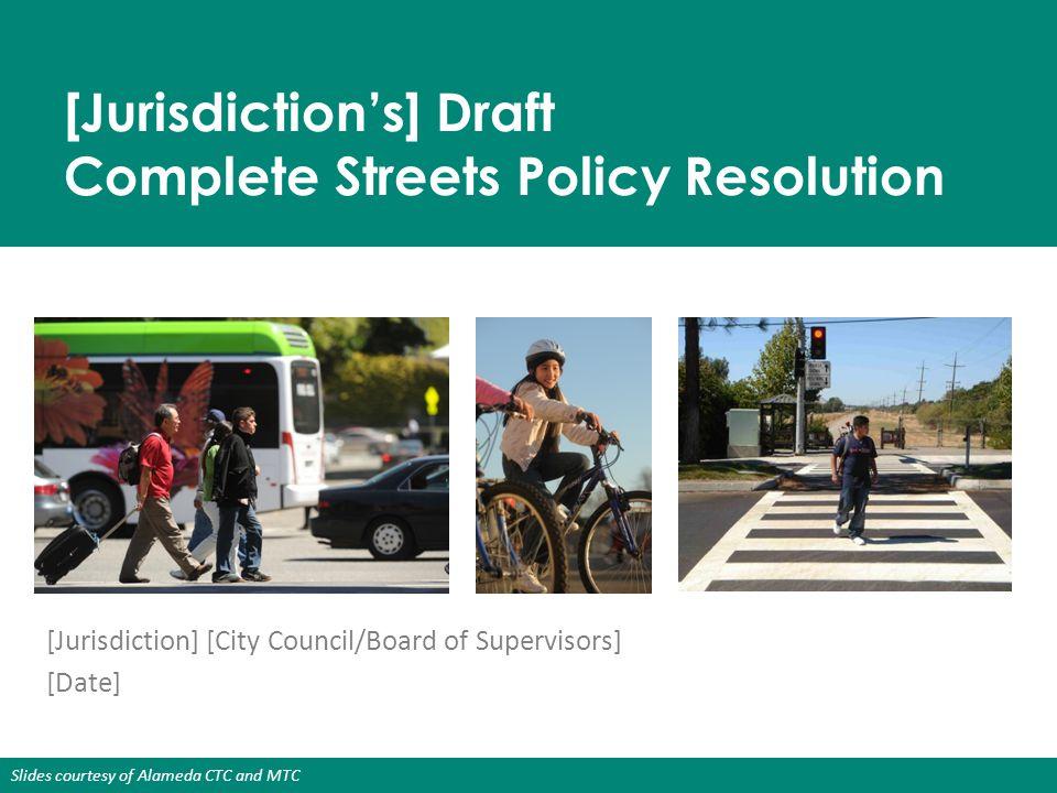 Slides courtesy of Alameda CTC and MTC 6.