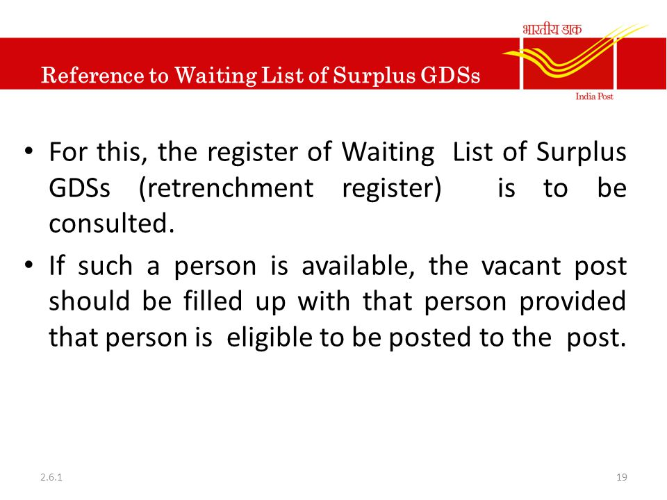 Reference to Waiting List of Surplus GDSs For this, the register of Waiting List of Surplus GDSs (retrenchment register) is to be consulted. If such a