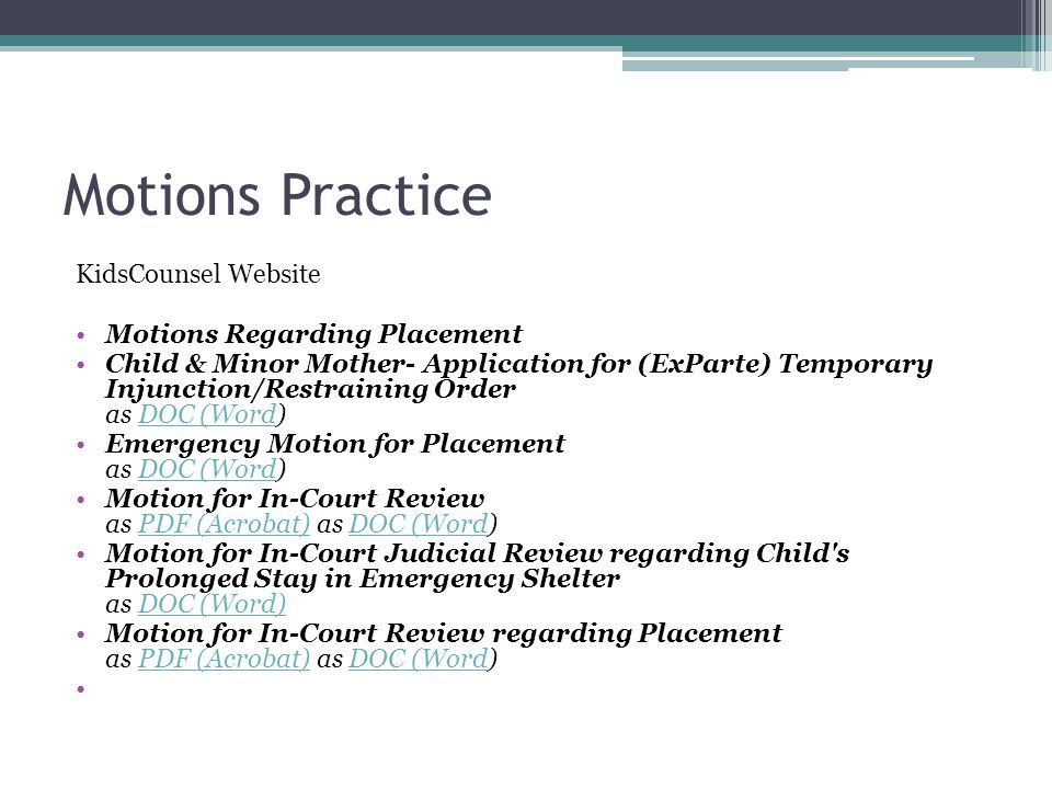 Motions Practice KidsCounsel Website Motions Regarding Placement Child & Minor Mother- Application for (ExParte) Temporary Injunction/Restraining Orde