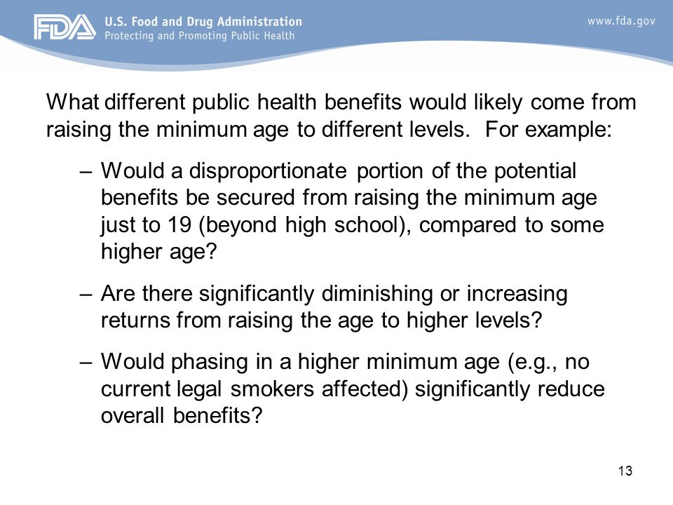 What different public health benefits would likely come from raising the minimum age to different levels.