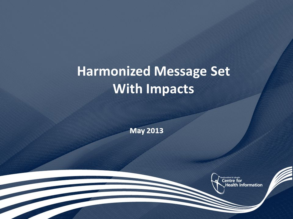 Harmonized Message Set With Impacts May 2013