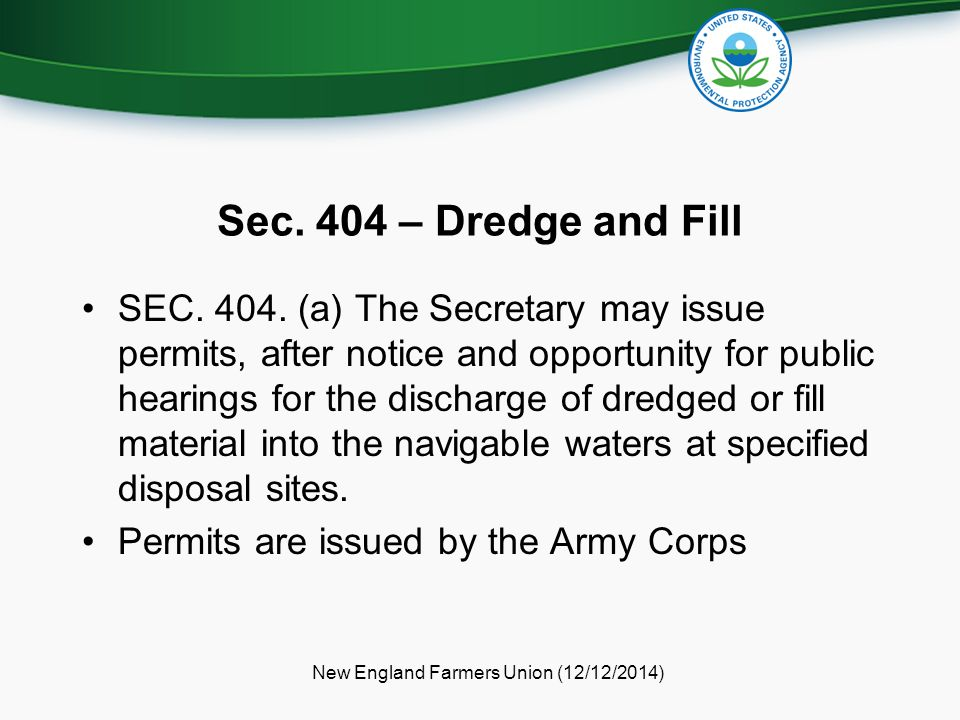 Sec.404 – Dredge and Fill SEC. 404.