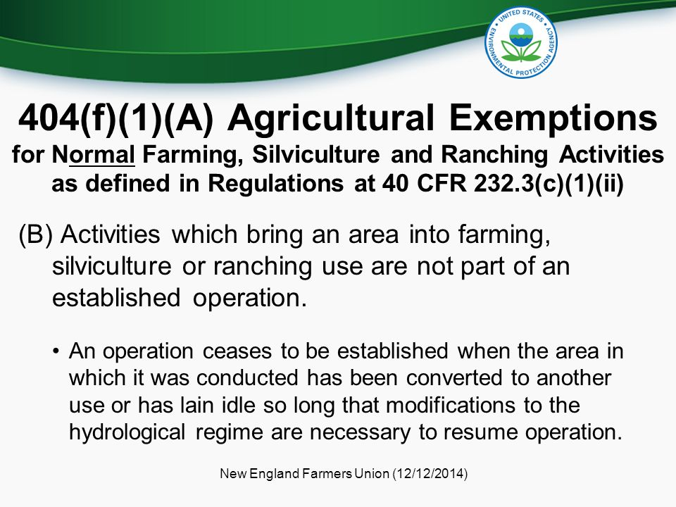 (B) Activities which bring an area into farming, silviculture or ranching use are not part of an established operation.
