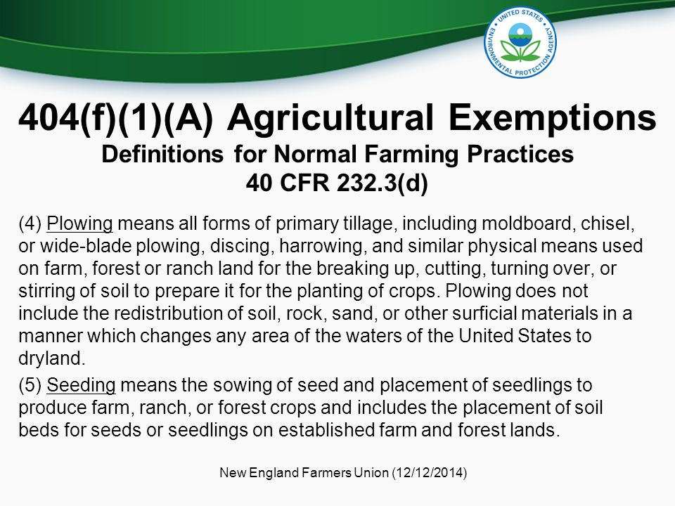 (4) Plowing means all forms of primary tillage, including moldboard, chisel, or wide-blade plowing, discing, harrowing, and similar physical means use