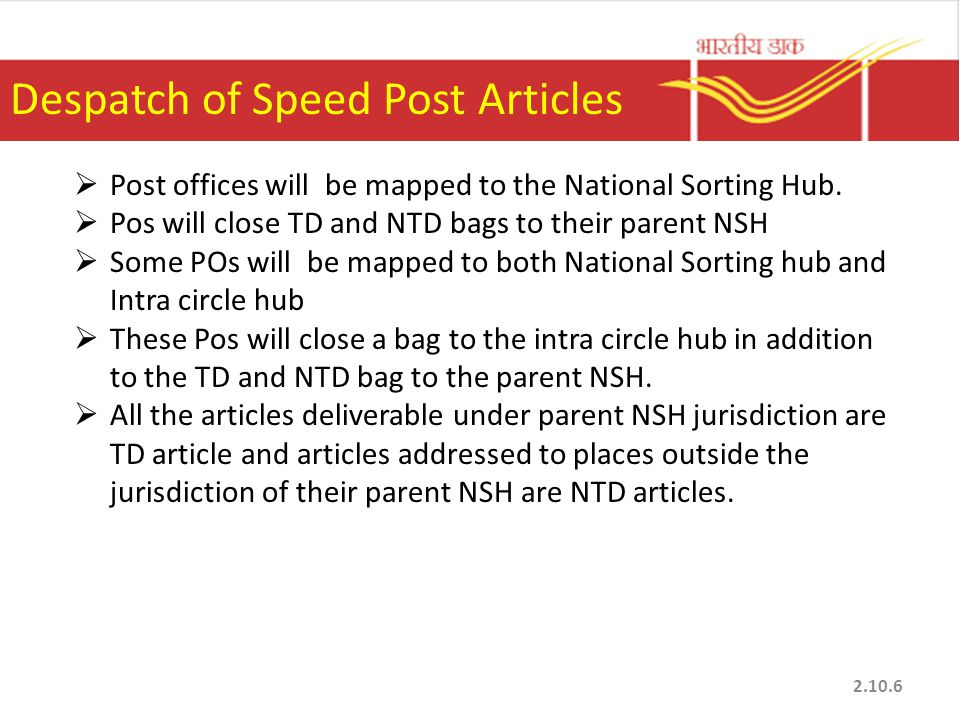  Post offices will be mapped to the National Sorting Hub.  Pos will close TD and NTD bags to their parent NSH  Some POs will be mapped to both Nati