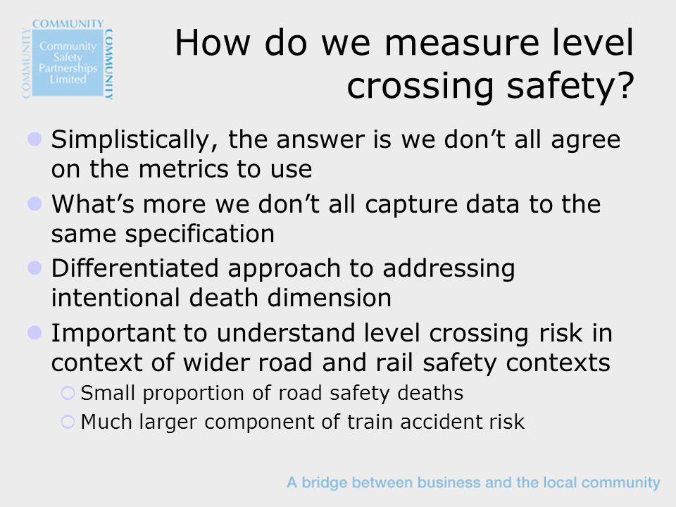 How do we measure level crossing safety.