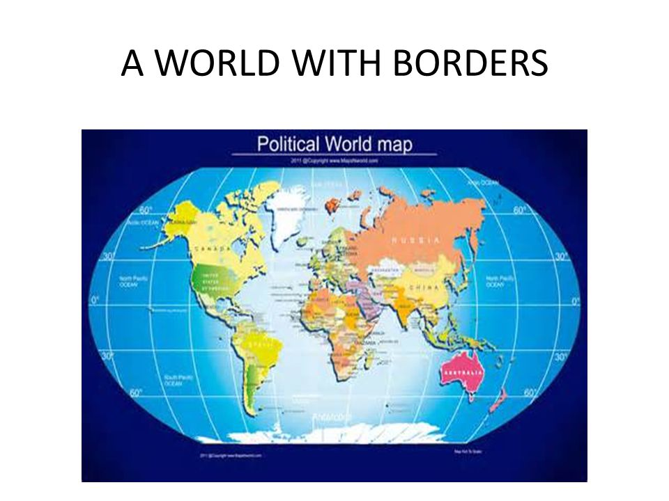 A WORLD WITH BORDERS