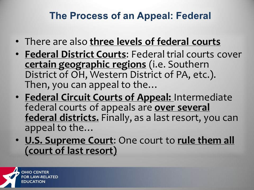 There are also three levels of federal courts Federal District Courts: Federal trial courts cover certain geographic regions (i.e.