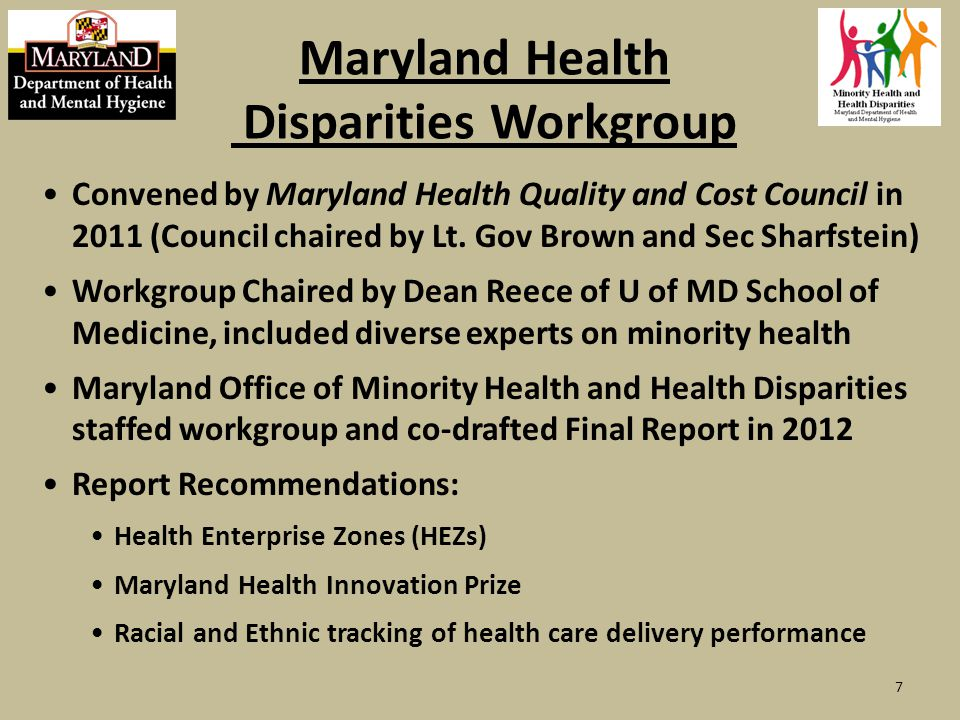 Maryland Health Disparities Workgroup Convened by Maryland Health Quality and Cost Council in 2011 (Council chaired by Lt.
