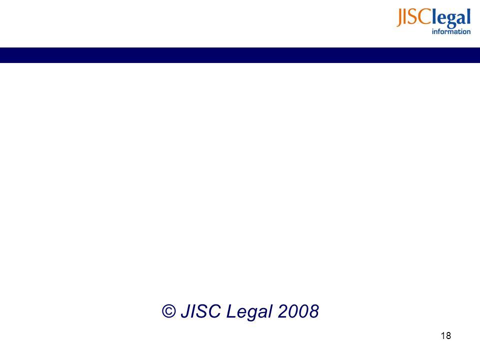© JISC Legal 2008 18