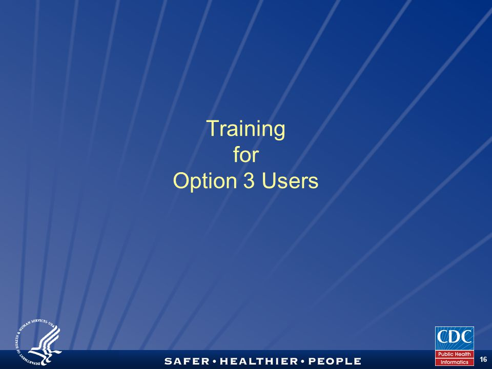 TM 16 Training for Option 3 Users