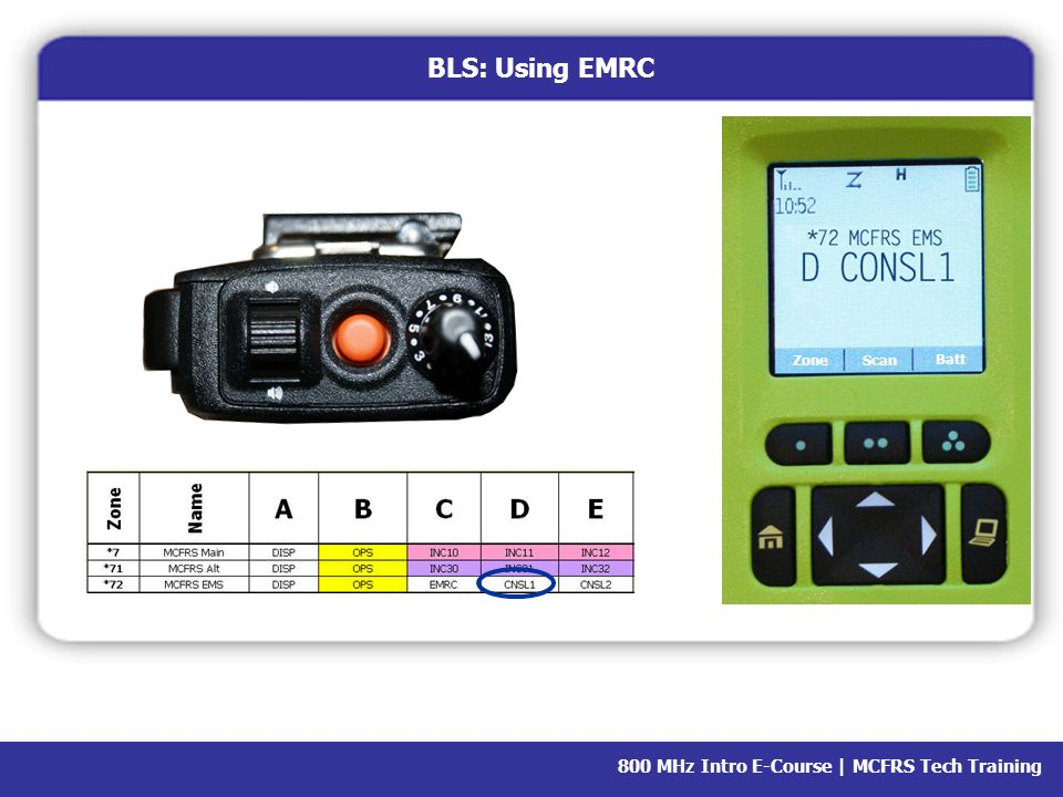 800 MHz Intro E-Course | MCFRS Tech Training BLS: Using EMRC ZoneScan Batt