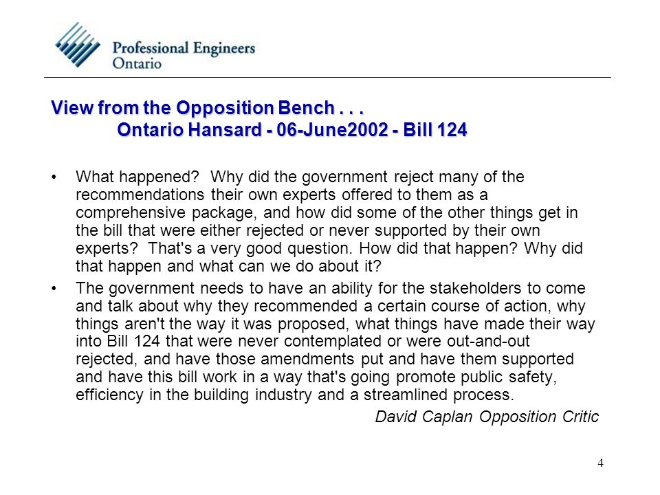 4 View from the Opposition Bench... Ontario Hansard - 06-June2002 - Bill 124 What happened.