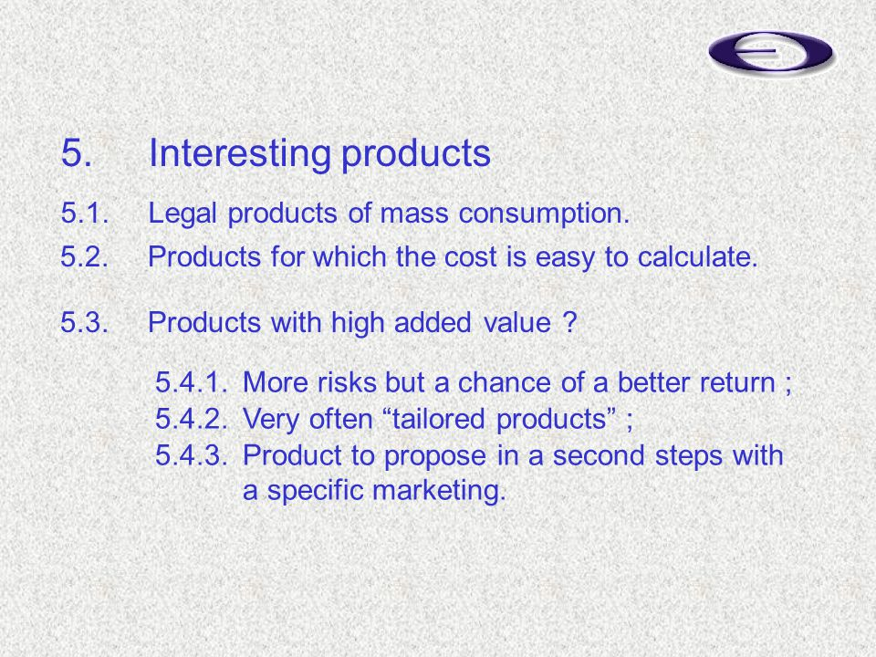 5.1.Legal products of mass consumption. 5.