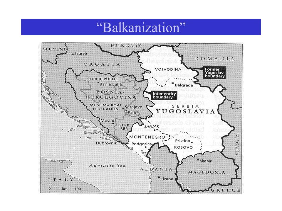 """""""Balkanization"""""""