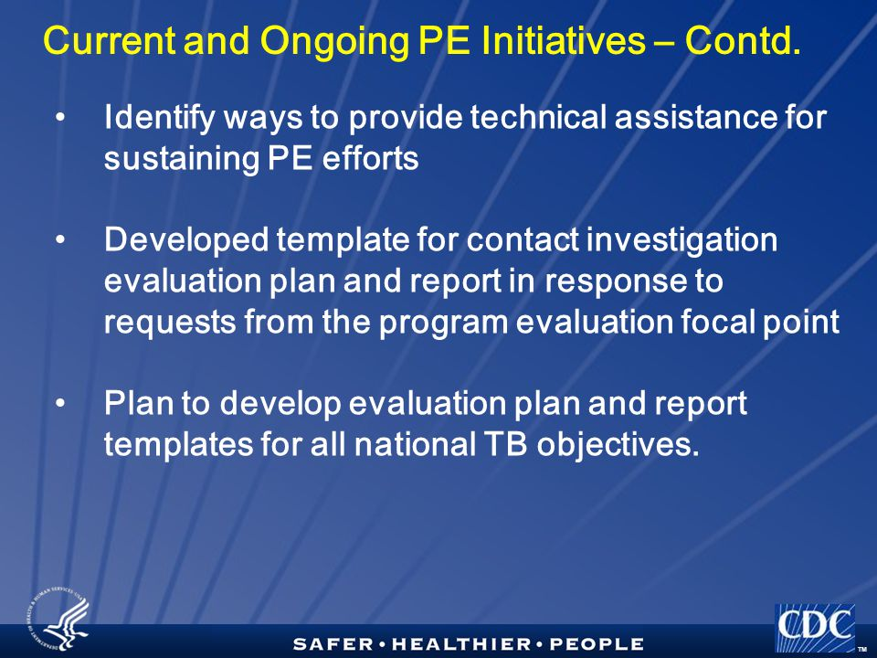 TM Current and Ongoing PE Initiatives – Contd.