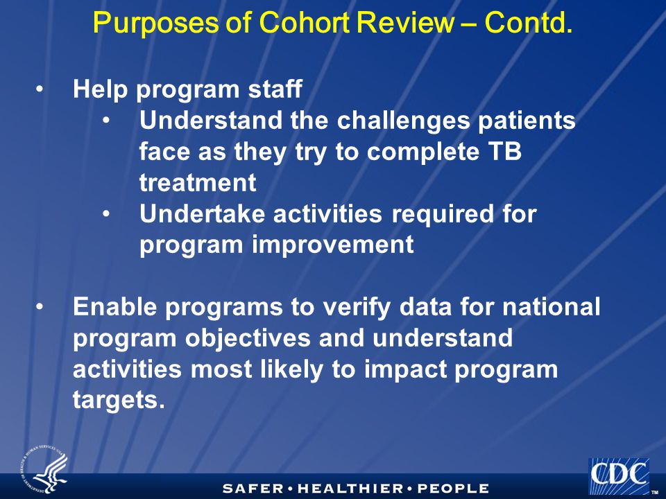 TM Purposes of Cohort Review – Contd.