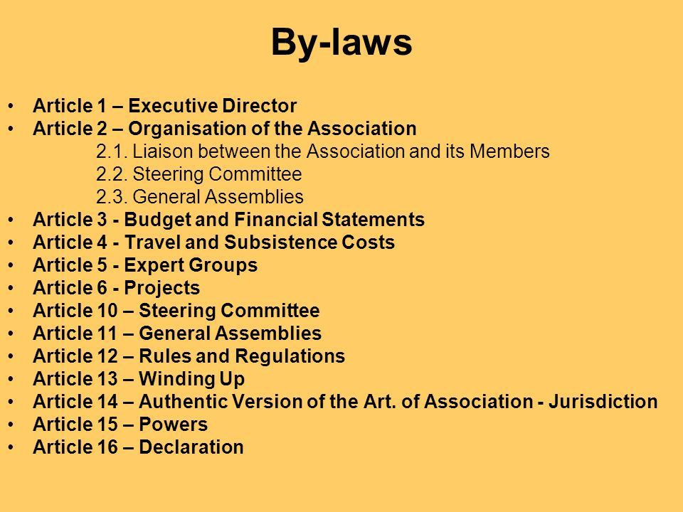 By-laws Article 1 – Executive Director Article 2 – Organisation of the Association 2.1.