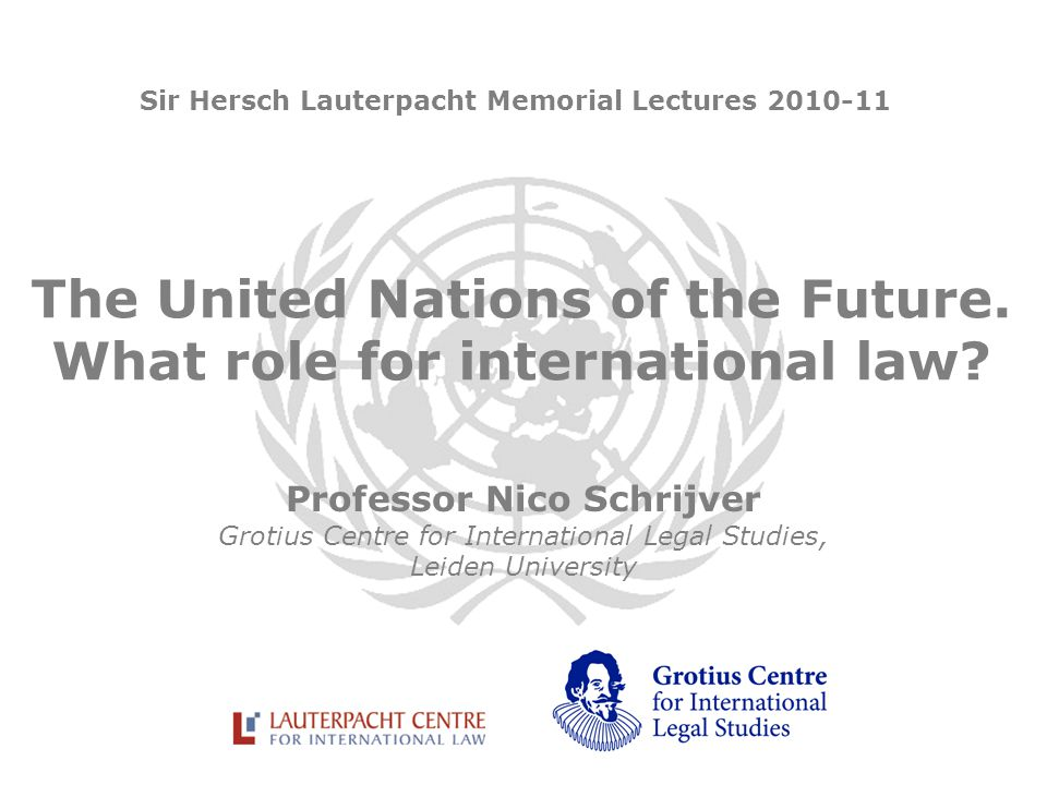 The United Nations of the Future. What role for international law.