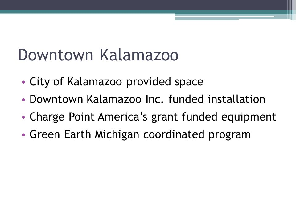 Downtown Kalamazoo City of Kalamazoo provided space Downtown Kalamazoo Inc.