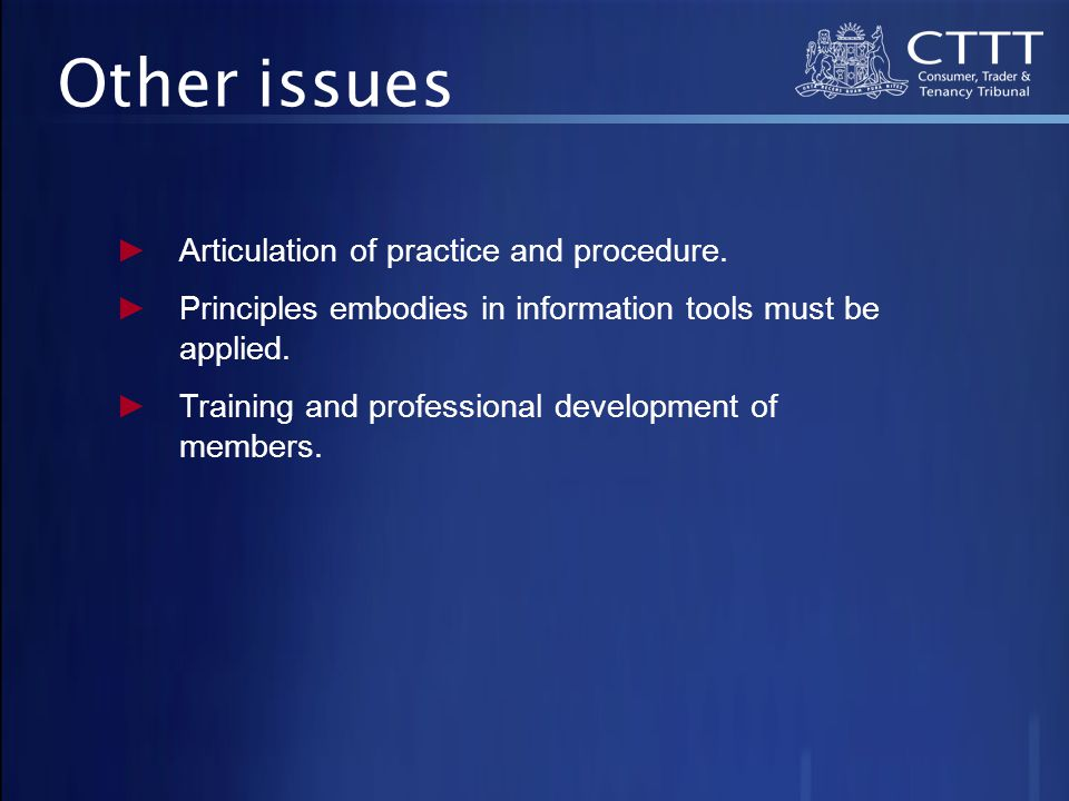 Other issues ►Articulation of practice and procedure.
