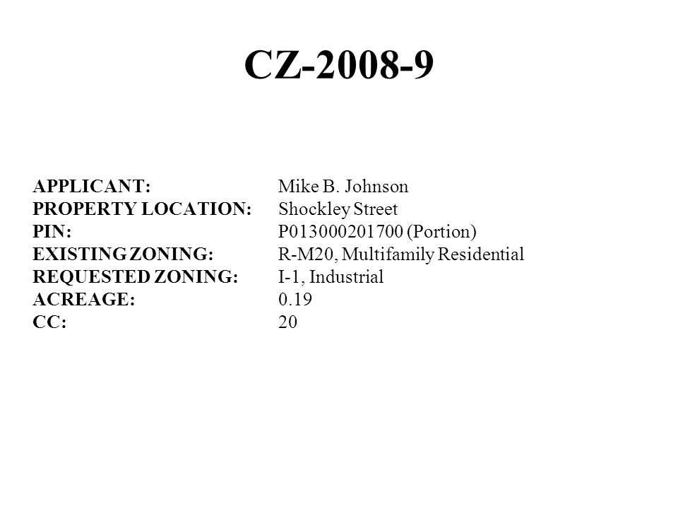 CZ-2008-9 APPLICANT: Mike B.