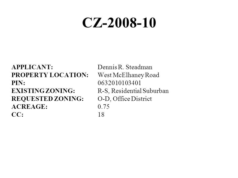 CZ-2008-10 APPLICANT: Dennis R.