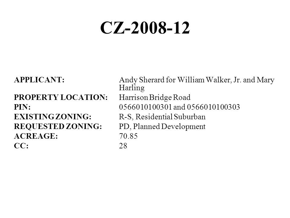 CZ-2008-12 APPLICANT:Andy Sherard for William Walker, Jr.