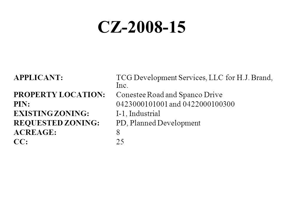 CZ-2008-15 APPLICANT:TCG Development Services, LLC for H.J.