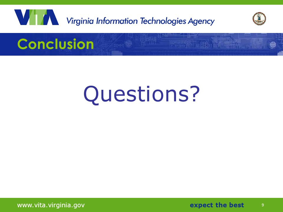 9 www.vita.virginia.govexpect the best Conclusion Questions