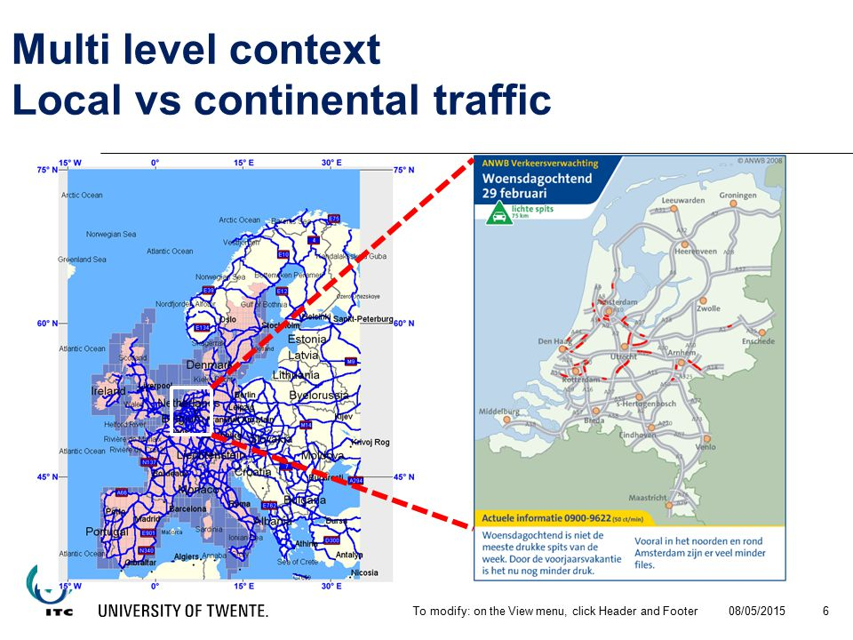 08/05/2015To modify: on the View menu, click Header and Footer 6 Multi level context Local vs continental traffic